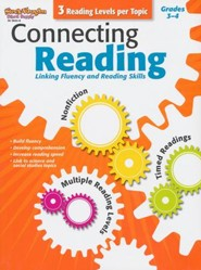 Connecting Reading: Nonfiction, Fluency, Comprehension Grades 3-4