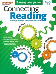 Connecting Reading: Nonfiction, Fluency, Comprehension Grades 5-6