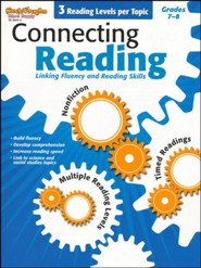 Connecting Reading: Nonfiction, Fluency, Comprehension Grades 7-8