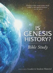 Is Genesis History?: Bible Study Book
