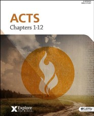 Explore the Bible: Acts Chapters 1-12 Bible Study Book