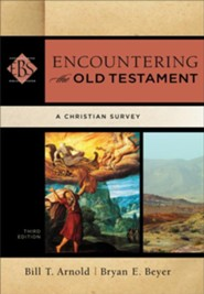Encountering the Old Testament, Third Edition