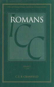 Romans 1-8, International Critical Commentary