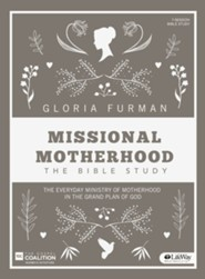 Missional Motherhood Bible Study Book