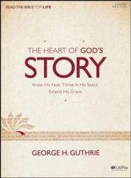 The Heart of God's Story Bible Study Book