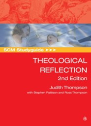 SCM Studyguide: Theological Reflection: 2nd Edition