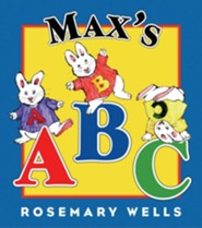 Max's ABC  -     By: Rosemary Wells