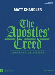 The Apostles' Creed Teen Bible Study: Together We Believe