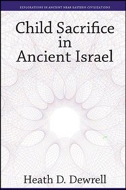 Child Sacrifice in Ancient Israel