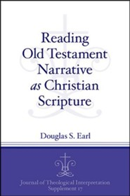 Reading Old Testament Narrative as Christian Scripture