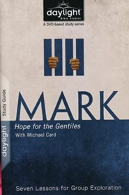 Mark: Hope for the Gentiles - Study Guide