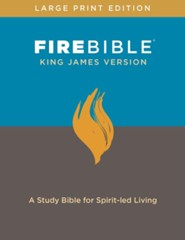 Fire Bible: King James Version, large print edition