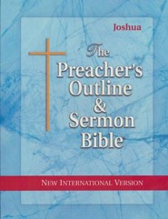 Joshua [The Preacher's Outline & Sermon Bible, NIV]