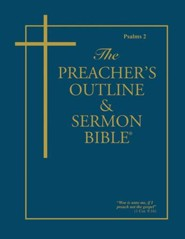 Psalms, Part 2 [The Preacher's Outline & Sermon Bible, KJV Softset]