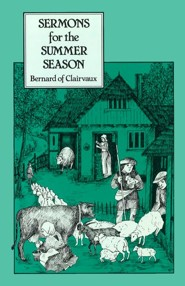 Bernard: Sermons for the Summer Season
