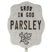 Pewter Plant Marker - Parsley/Grow in God