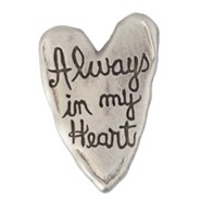 Pewter Pin - Heart/Always in my Heart