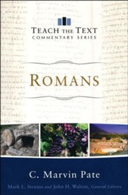 Romans: Teach the Text Commentary [Paperback]