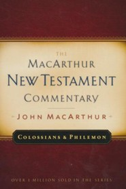 Colossians & Philemon: The MacArthur New Testament Commentary