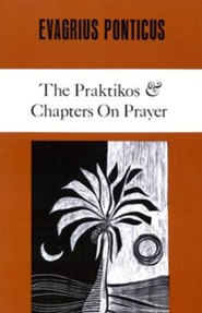 The Praktikos & Chapters on Prayer