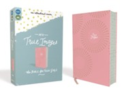 NIV, True Images Bible: The Bible for Teen Girls, Imitation Leather, Pink