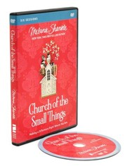 Church of the Small Things, DVD Study