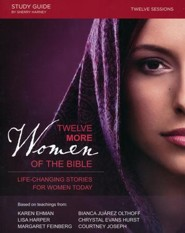 Twelve More Women of the Bible, Study Guide