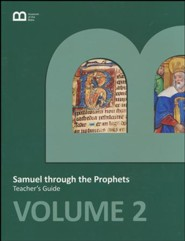 Museum of the Bible Bible Curriculum Volume 2: Samuel  through the Prophets Teacher's Guide