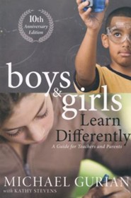 Boys and Girls Learn Differently! A Guide for Teachers and Parents
