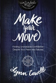 Make Your Move Study Guide: Finding Unshakable Confidence Despite Your Fears and Failures