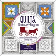 Quilts, Barns and Buggies: Amish Quilts and Proverbs Coloring Book
