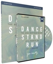 Dance, Stand, Run Study Guide with DVD: The God-Inspired Moves of a Woman on Holy Ground