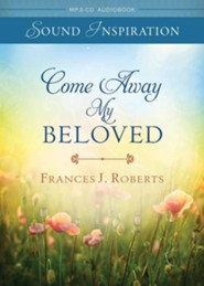 Come Awayy My Beloved - unabridged audiobook on MP3-CD