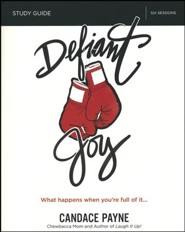 Defiant Joy Study Guide