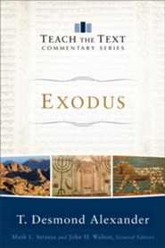 Exodus: Teach the Text Commentary
