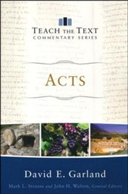 Acts: Teach the Text Commentary