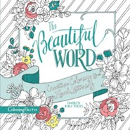 The Beautiful Word Creative Coloring and Hand Lettering: Favorite Bible Verses