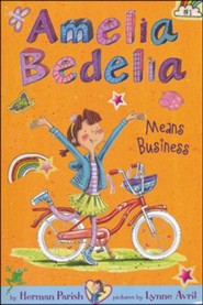 Amelia Bedelia Chapter Book #1: Amelia Bedelia Means Business, Softcover