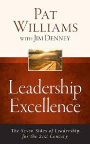 Leadership Excellence: The Seven Sides of Leadership for the 21st Century-Updated Edition