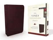 NKJV Vines Expository Bible--bonded leather, burgundy