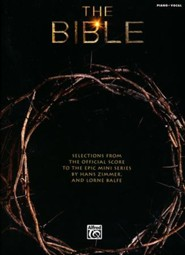 The Bible: Selections from the Official Score to the Epic Mini Series (Piano/Vocal)