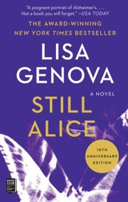 Still Alice  -     By: Lisa Genova