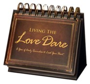 Living the Love Dare: A Year of Daily Reminders to Lead Your Heart--Perpetual Calendar