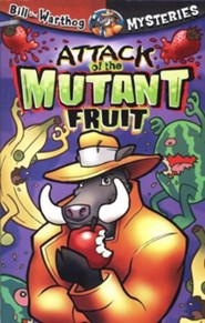 Bill the Warthog Mysteries #3: Attack of the Mutant Fruit