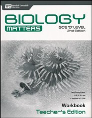 Biology Matters Workbook Teacher's Edition: GCE Ordinary Level 2nd Ed. Grades 9-10