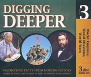 Digging Deeper: World Empires, World Missions, World Wars: 3 CD Set