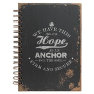 We Have This Hope As An Anchor Wirebound Journal