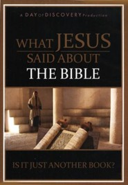What Jesus Said About the Bible: Is It Just Another Book? - DVD