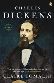 Charles Dickens, A Life  -     By: Clarie Tomalin