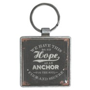 We Have This Hope As An Anchor Keyring